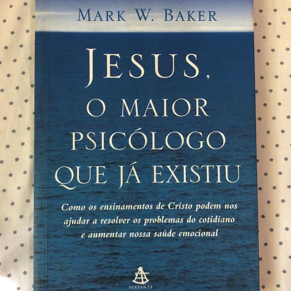 Livro jesus o maior psicologo que ja existiu