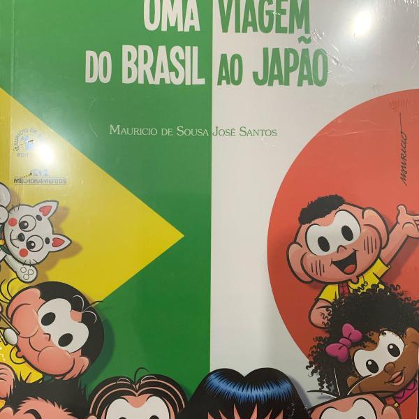 Uma viagem do brasil ao japão turma da monica mauricio de