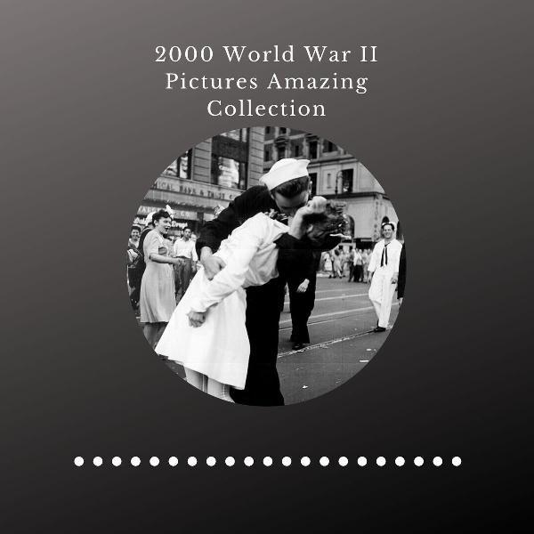 Coleção incrível de fotos da segunda guerra mundial