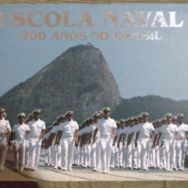 Livro escola naval 200 anos no brasil