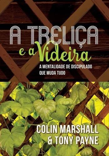 Livro colin marshall/tony payne - a treliça e a videira