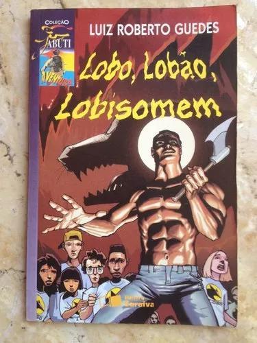 Livro: lobo, lobão, lobisom