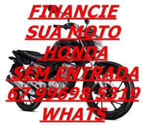 Motos honda financiamento ou consórcio (67) 99698 5319