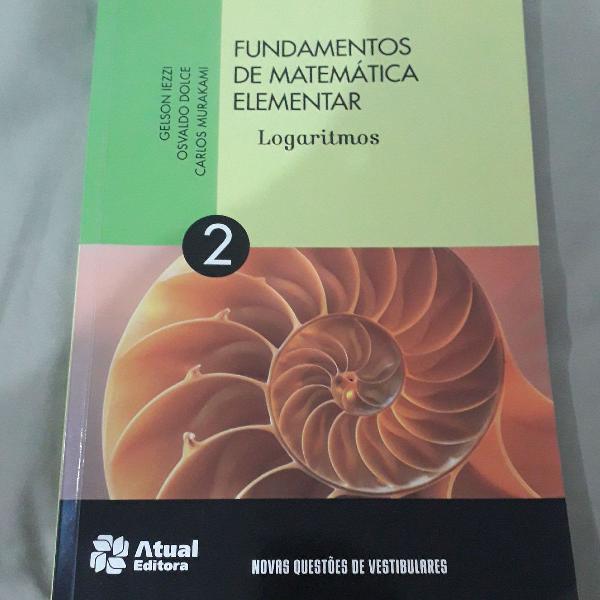 Fundamentos da matemática elementar volume 2 logaritmos