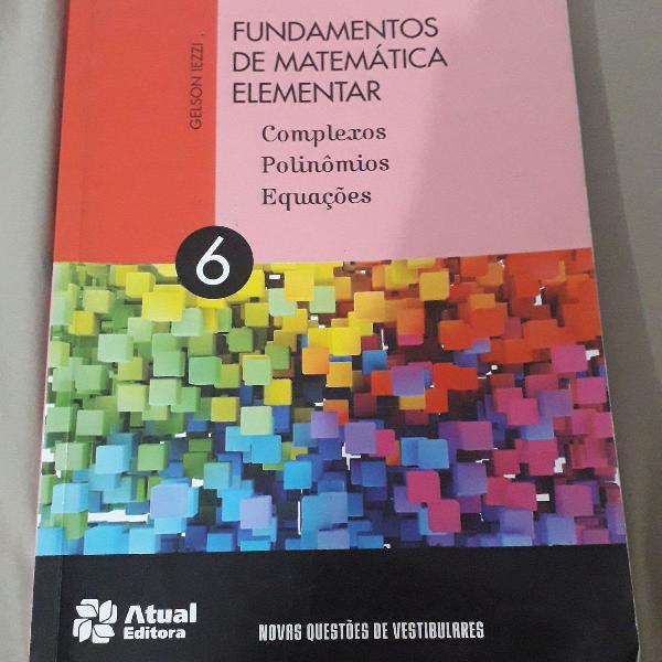 Fundamentos da matemática elementar volume 6 complexos