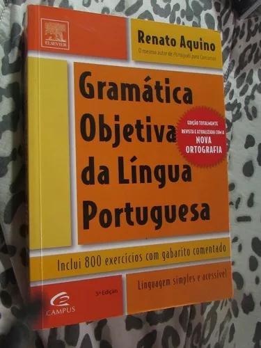 Gramática objetiva da língua portuguesa renato aquino