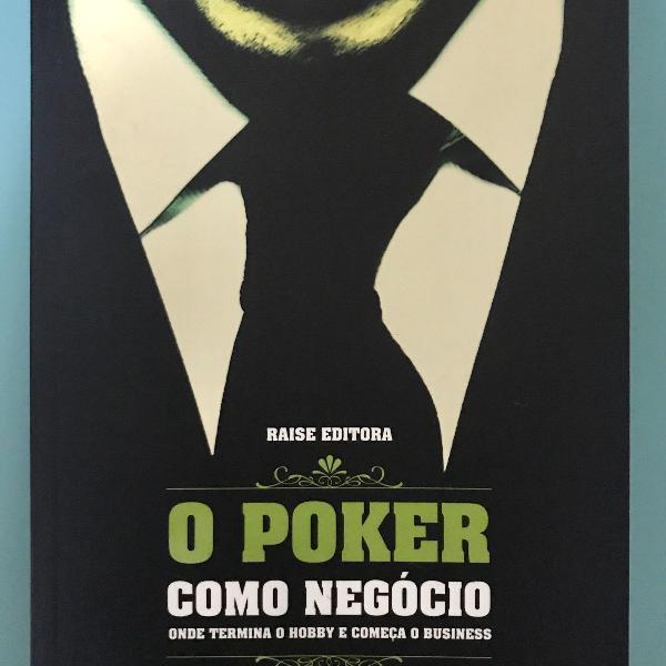 Livro: o poker como negócio_onde termina o hobby e começa