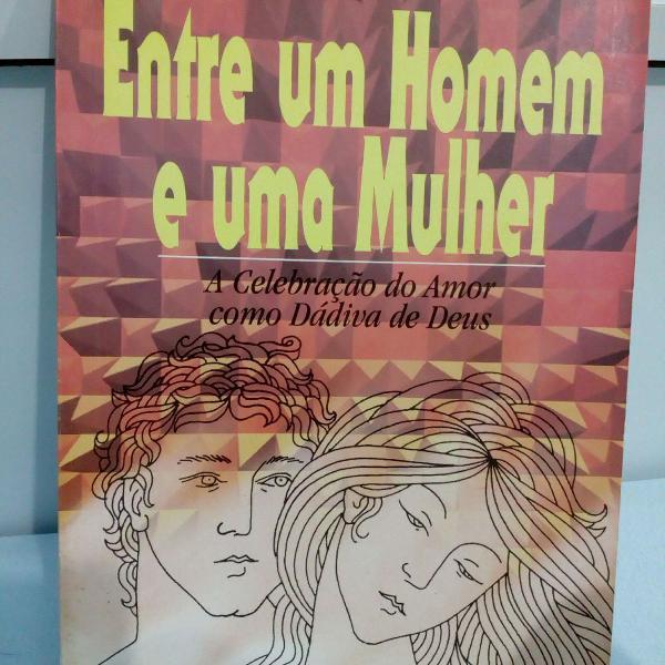 Entre um homem e uma mulher