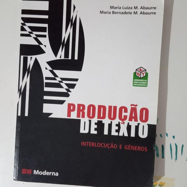 Produção de texto - interlocução e gêneros moderna