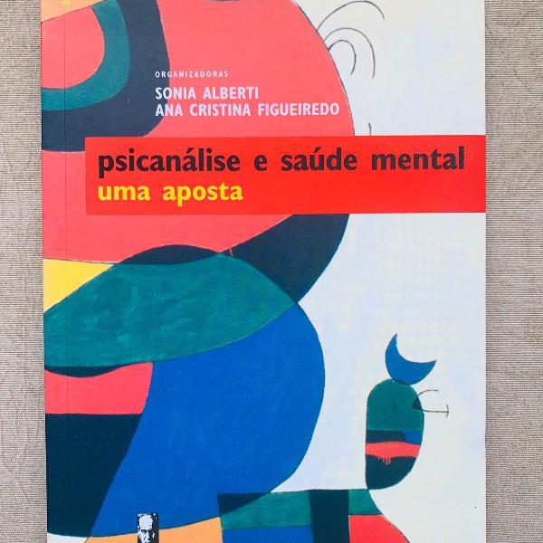 Psicanálise e saúde mental: uma aposta