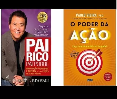 Pai rico pai pobre e o poder da ação 2 livros