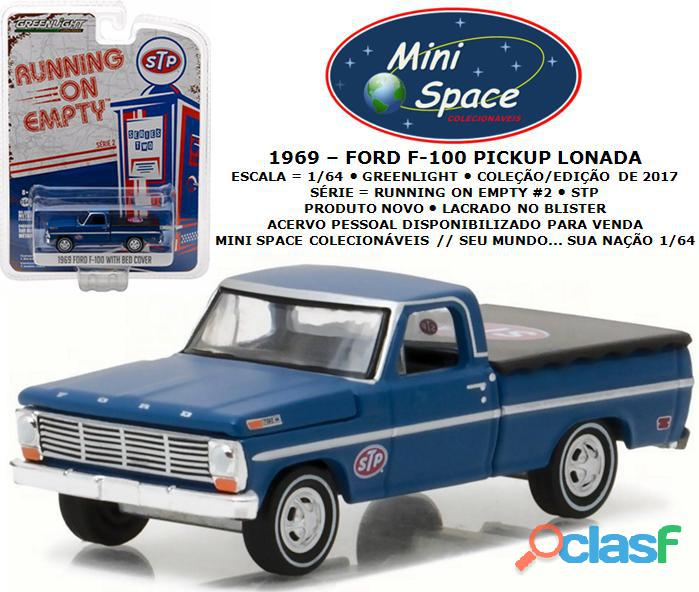 Greenlight 1969 ford f 100 pickup lonada (logo stp) 1/64