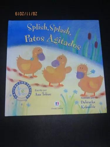 Livro splish splash, patos agitados
