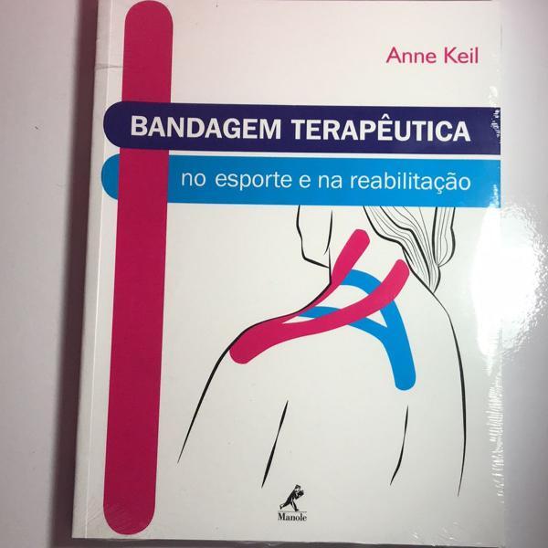 Livro bandagem terapêutica no esporte e na reabilitação