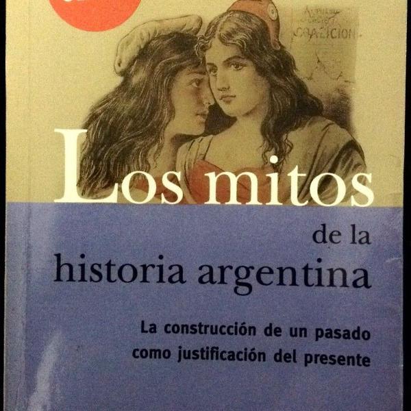Livro los mitos de la historia argentina