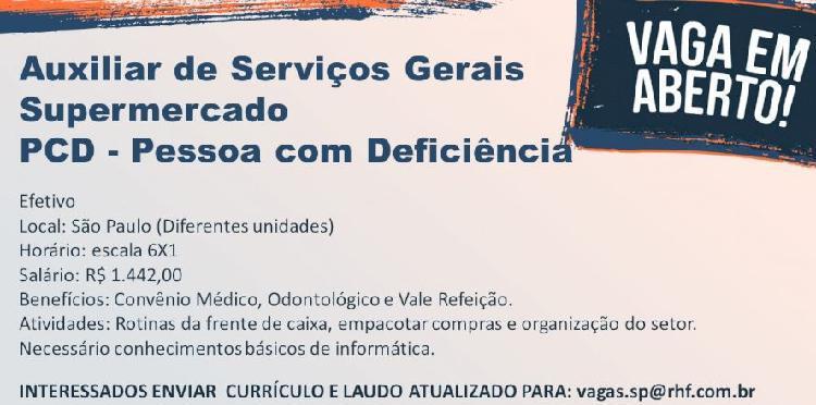 Contrata-se auxiliar de serviços gerais supermercado pcd -
