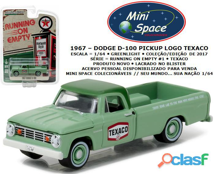 Greenlight 1967 dodge d 100 pickup logo texaco 1/64