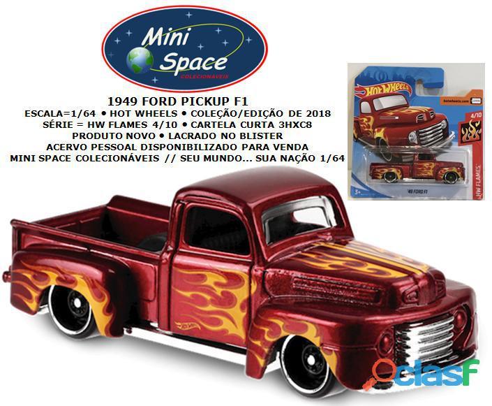 Hot Wheels 1949 Ford F1 Pickup HW Flames 1/64