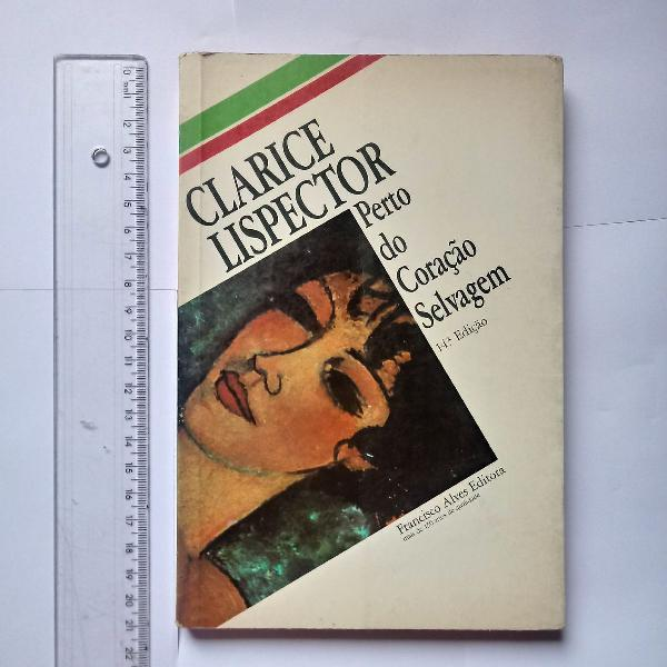 Livro perto do coração selvagem - clarice lispector