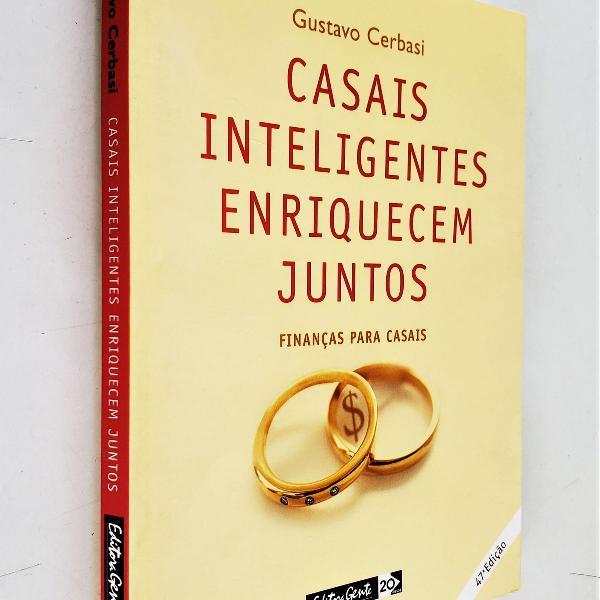 Casais inteligentes enriquecem juntos - 47ª edição -