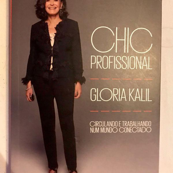 Chic profissional, gloria kalil