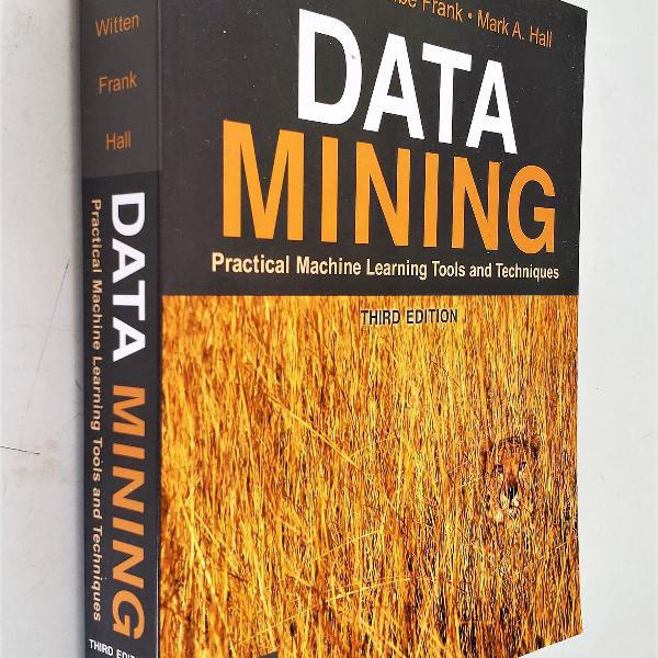 Data mining - third edition - practical machine learning
