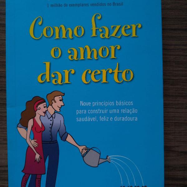 Livro como fazer o amor dar certo