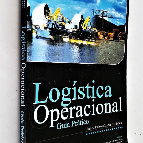 Logística operacional - guia prático - 2ª edição -