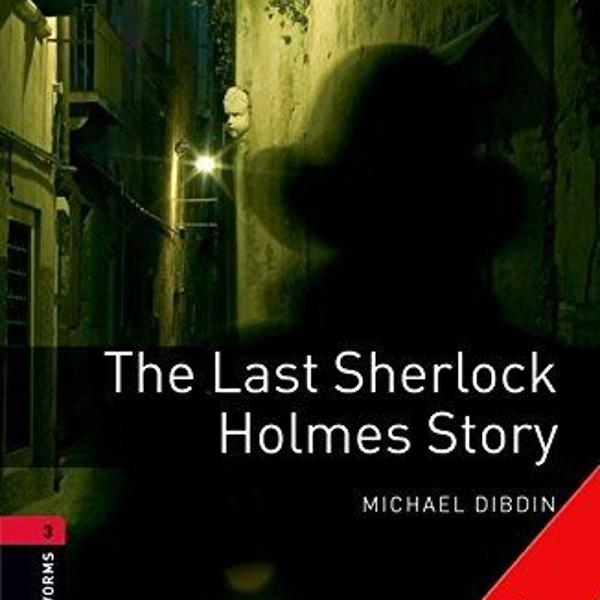 The last sherlock holmes story - stage 3 - with cd - michael
