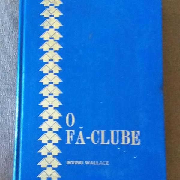 O Fã-clube, de Irving Wallace