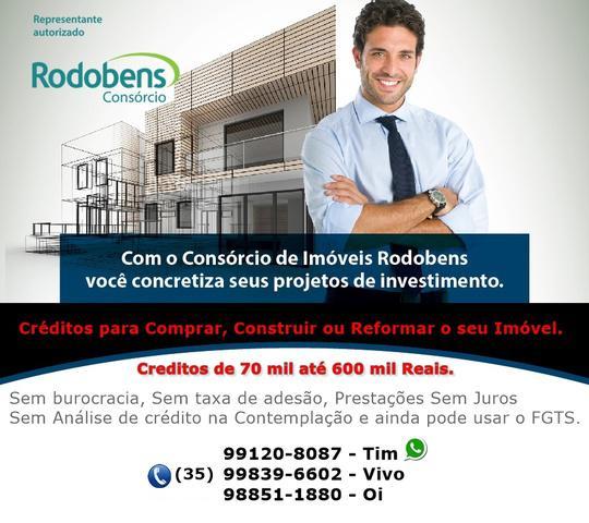 Creditos de 70 mil até 600 mil reais
