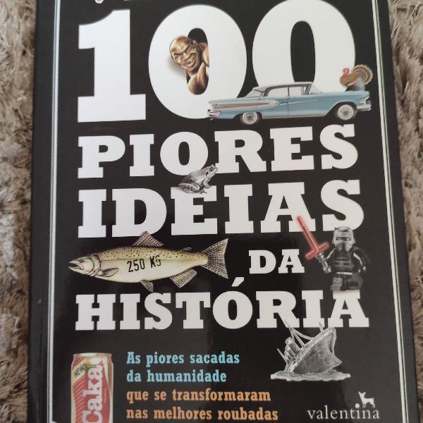 Livro: as 100 piores ideias da história.
