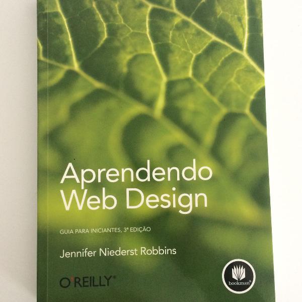 Aprendendo web design - guia para iniciantes - oreilly -