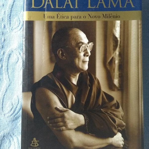 Budismo: sua santidade, o dalai lama - uma ética para o