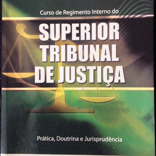 Livro curso de regimento interno do superior tribunal de