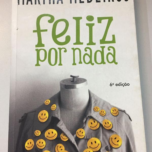 """Livro """"feliz por nada"""", de martha medeiros"""
