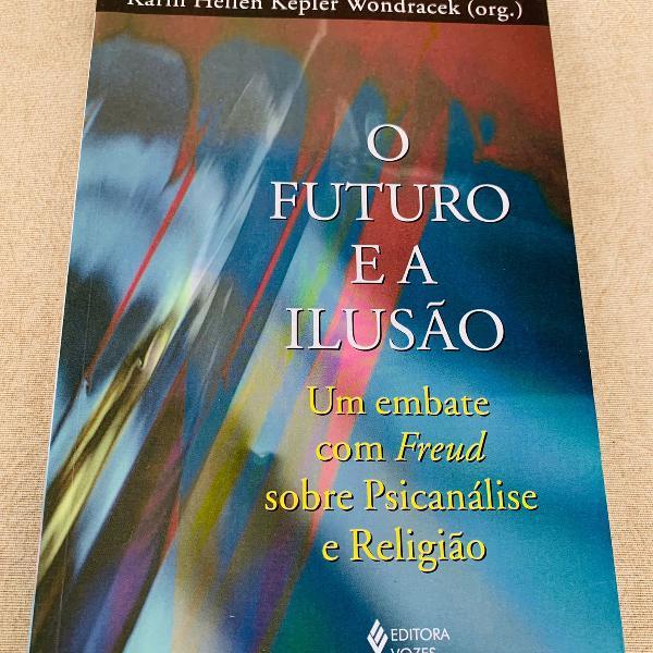 O futuro e a ilusão
