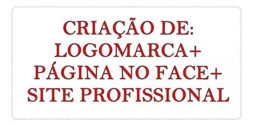 Logotipo Logomarca + Página Face + Site Profissional