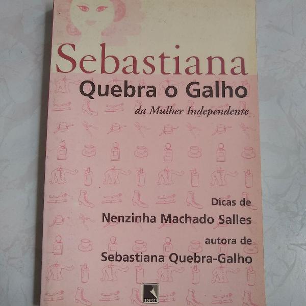 Sebastiana quebra o galho da mulher independente