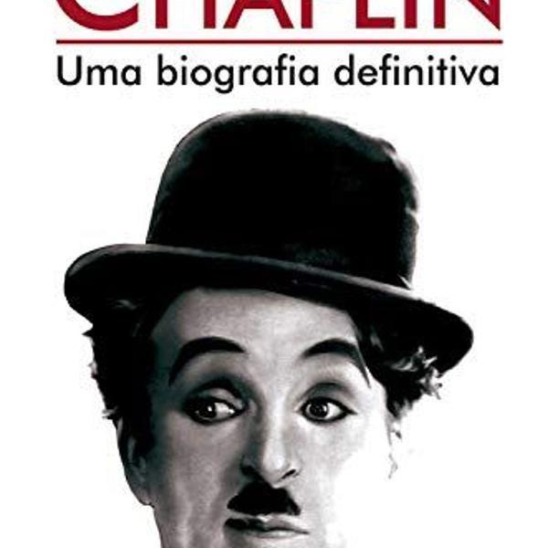 Chaplin - uma biografia definitiva