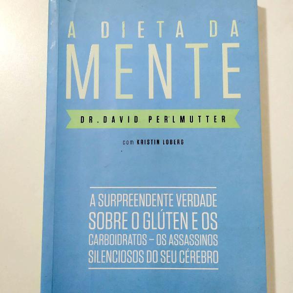 Livro a dieta da mente - a verdade sobre o glúten