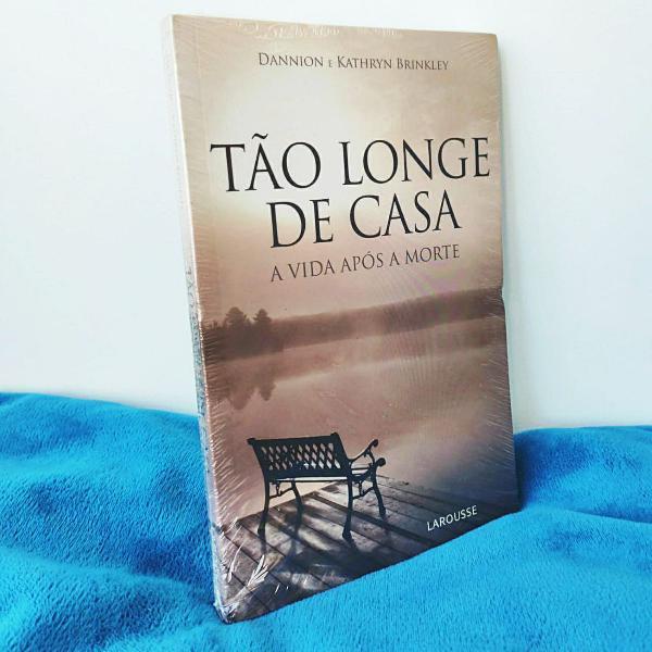 Livro: tão longe de casa - a vida depois da morte