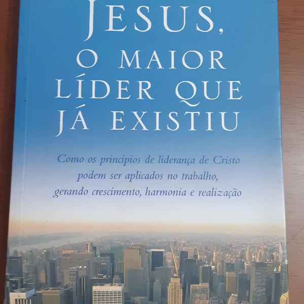 Livro jesus o maior líder que já existiu.