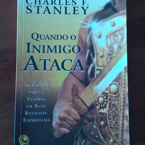 """Livro """"quando o inimigo ataca"""" charles f. stanley 1ª"""
