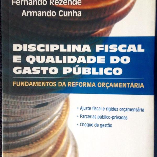 Livro disciplina fiscal e qualidade do gasto público