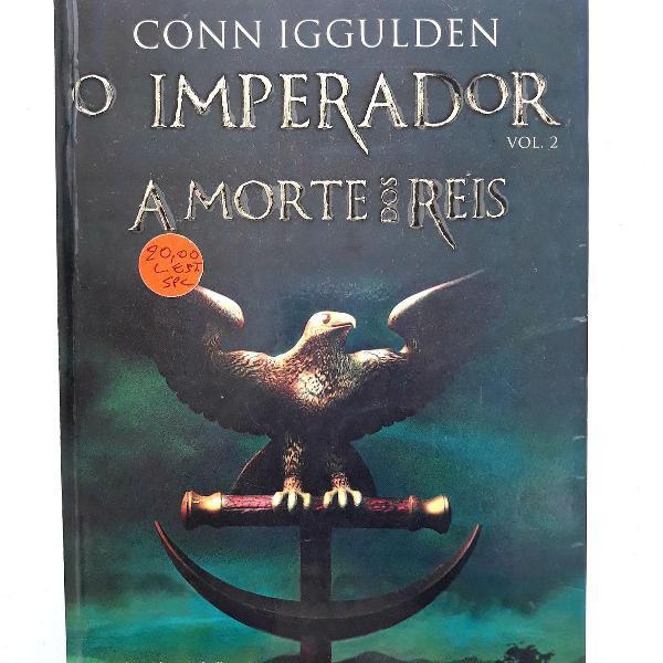 Livro o imperador: a morte dos reis vol. 2