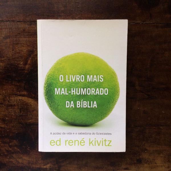 Livro o livro mais mal-humorado da bíblia ed rené kivitz
