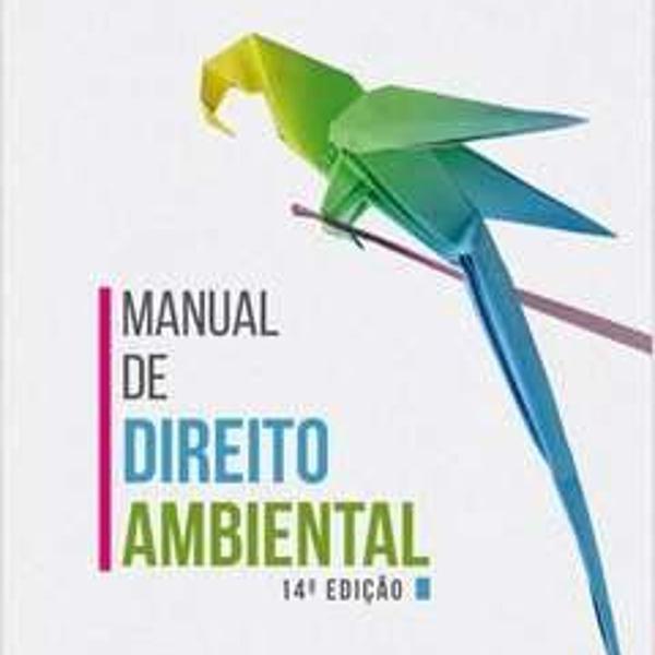Manual de direito ambiental (14º ed, 2016 sirvinskas,