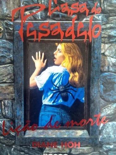 Casa do pesadelo - lição de morte (livro novíssimo!!!)