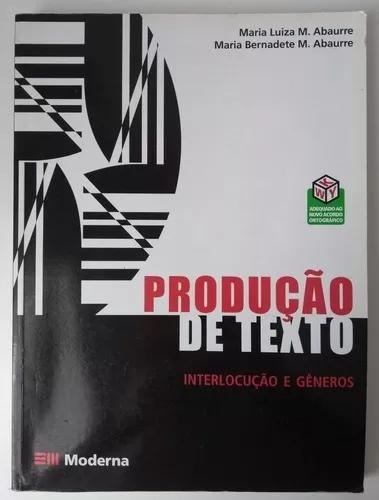 Livro produção de texto interlocução de gêneros ed